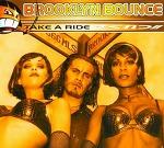 M) Brooklyn Bounce -> Take A Ride