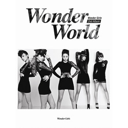 원더걸스 be my baby 뮤비,'Wonder World' The 2rd Album 댄스 팝 (Dance Pop) , 팝 (Pop)