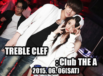 2015. 06. 06 (SAT) TREBLE CLEF @ THE A