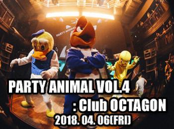 2018. 04. 06 (FRI) PARTY ANIMAL VOL.4 @ OCTAGON