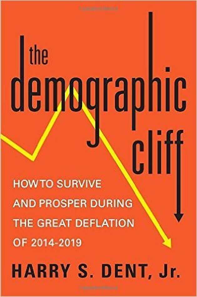 《the Demographic Cliff》 How to Survive and Prosper During the Great Deflation of 2014-2019