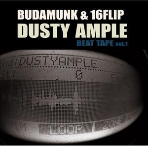 Budamunk&16Flip/Dusty Ample Beat Tape vol.1 'New Release'