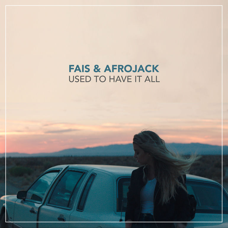 [Hit track] Dec.2016 / Fais & Afrojack - Used to have it all