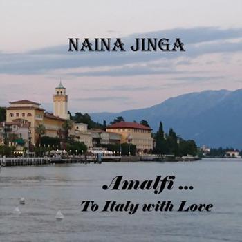 Naina Jinga [2017,  Amalfi ... to Italy with Love]