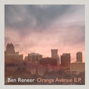 Ben Reneer [2017, Orange Avenue - EP]